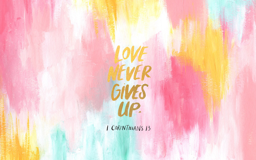 Love-Never-Gives-Up